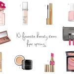 10 of my favorite Beauty products for spring/summer